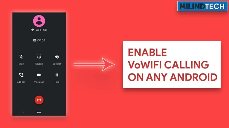 Enable VoWifi Calling On Any Android