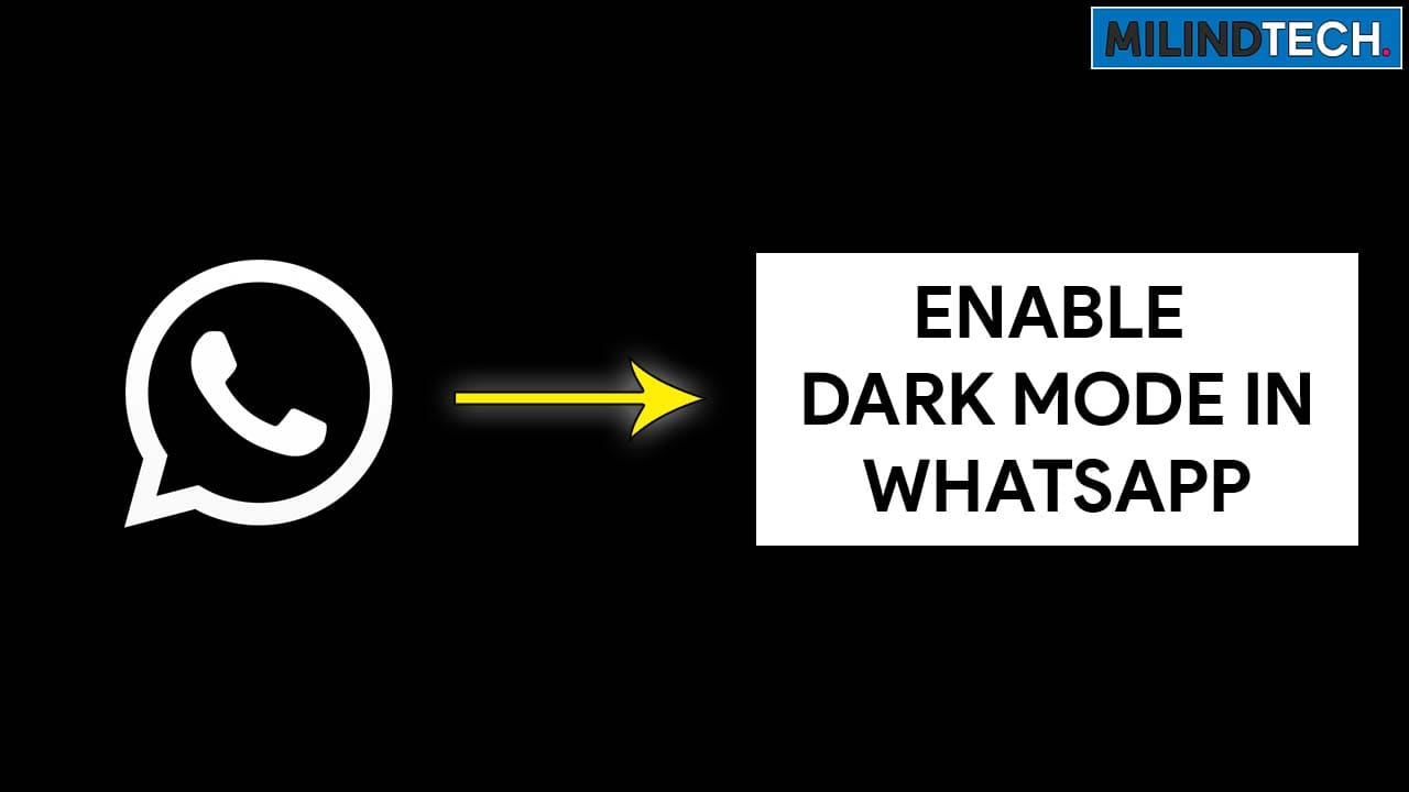 Enable Dark Mode in Official Whatsapp