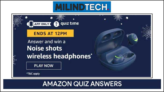 Amazon Quiz 8 August 2020 Answers