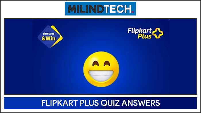 Flipkart Plus Quiz Big Savings Days Answers
